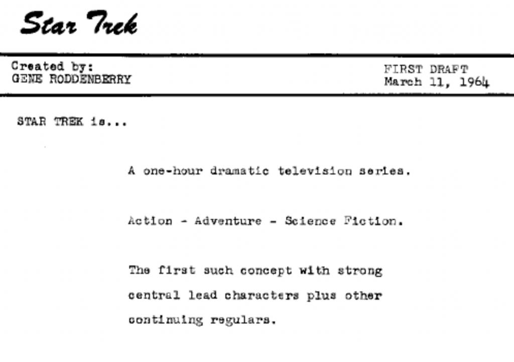 Excerpt from Gene Roddenberry's 1964 Star Trek pitch document.