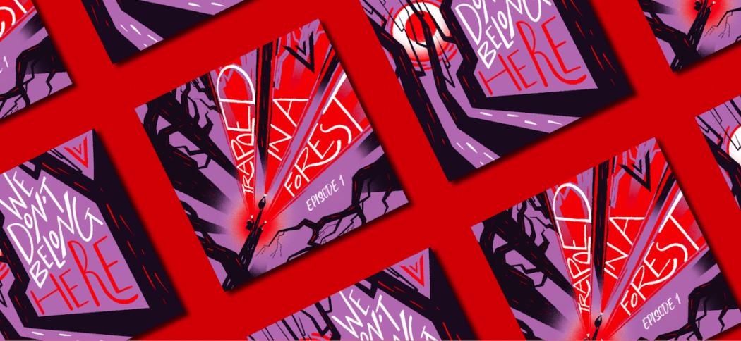We Don't Belong Here, An Avaaz Horror Podcast