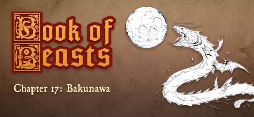 Book of Beasts: Bakunawa