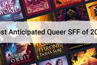 Most Anticipated Queer SFF Books of 2021