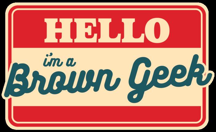 Hello I'm a Brown Geek name tag sticker
